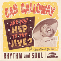 Cab Calloway & His Orchestra - Minnie the Moocher (Theme Song)