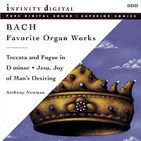 Anthony Newman - Bach: Favorite Organ Works