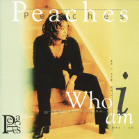 Peaches - Who I Am