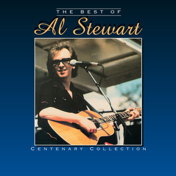 Al Stewart - The Best of Al Stewart - Centenary Collection