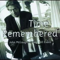 John McLaughlin - Time Remembered