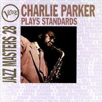 Charlie Parker - Jazz Masters 28: Charlie Parker Plays Standards