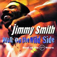 Jimmy Smith - Walk On The Wild Side: Best Of The Verve Years