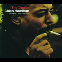 Chico Hamilton - The Dealer