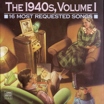 Various Artists - 16 Most Requested Songs Of The 1940s, Volume One