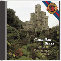 The Canadian Brass - English Renaissance Music