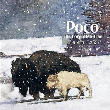 Poco - The Forgotten Trail (1969-1974)