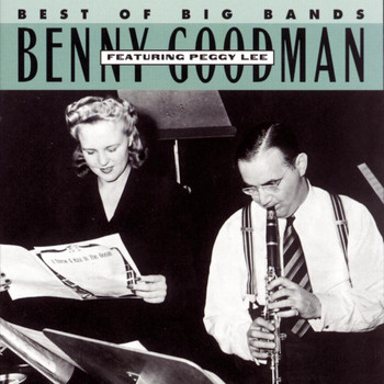 Benny Goodman - Benny Goodman Featuring Peggy Lee