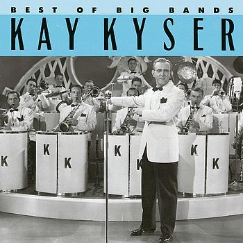 Kay Kyser - Best Of The Big Bands