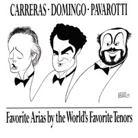 Domingo/Carreras/Pavarotti - Favorite Arias by the World's Favorite Tenors