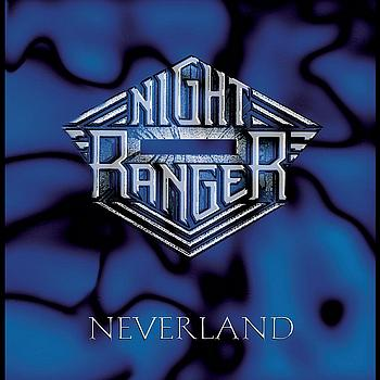 Night Ranger - Neverland