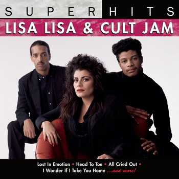 Lisa Lisa & Cult Jam - Super Hits