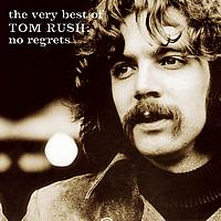 Tom Rush - The Very Best of Tom Rush: No Regrets 1962-1999