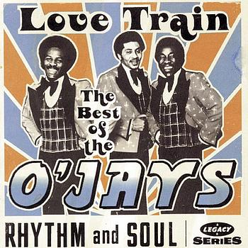 The O'Jays - The Best Of The O'Jays:  Love Train