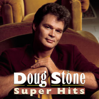 Doug Stone - Super Hits