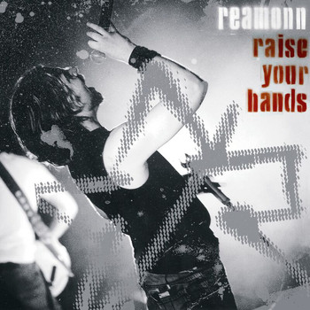 Reamonn - Raise Your Hands - Live