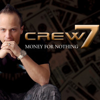 Crew 7 - Money for Nothing - Remix Edition