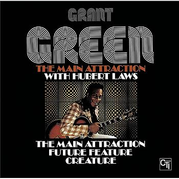 Grant Green - The Main Attraction