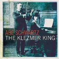 Abe Schwartz - The Klezmer King