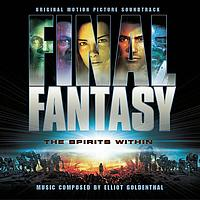 Elliot Goldenthal - Final Fantasy - Original Motion Picture Soundtrack