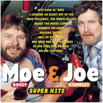 Moe Bandy & Joe Stampley - Moe Bandy & Joe Stampley - Super Hits