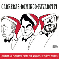 Domingo/Carreras/Pavarotti - Christmas Favorites from the World's Favorite Tenors