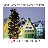 The Mormon Tabernacle Choir - Joy to the World