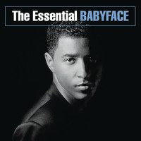 Babyface - The Essential Babyface