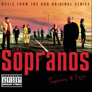 Various Artists - The Sopranos - Music From The HBO Original Series - Peppers & Eggs (Explicit)