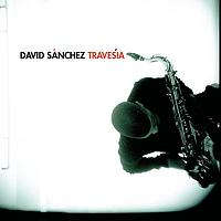 David Sanchez - Travesía