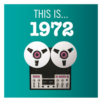 Various Artists - This Is... 1972