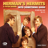 Herman's Hermits - Into Something Good (The Mickie Most Years 1964-1972) (Explicit)