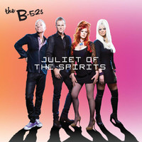 The B-52's - Juliet Of The Spirits