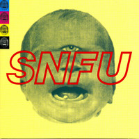 SNFU - The One Voted Most Likely To Succeed