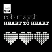 Rob Mayth - Heart To Heart