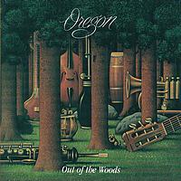 Oregon - Out Of The Woods