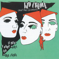 Kid Creole & The Coconuts - In Praise Of Older Women And Other Crimes