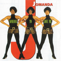 Jomanda - Someone To Love Me