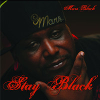 Mars Black - Stay Black (Explicit)