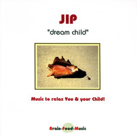 Jip - Dream Child