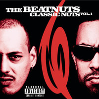 The Beatnuts - Classic Nuts Vol. 1 (Explicit)
