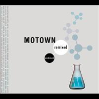 Various Artists - Motown Remixed & Unmixed