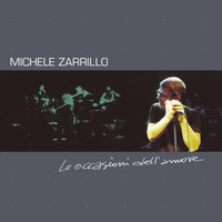 Michele Zarrillo - Le Occasioni Dell'Amore