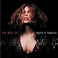 Sophie B. Hawkins - If I Was Your Girl - The Best Of
