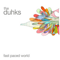 The Duhks - Fast Paced World