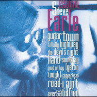 Steve Earle - Essential Steve Earle