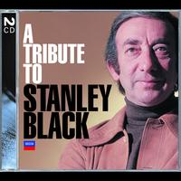 Stanley Black - A Tribute To Stanley Black