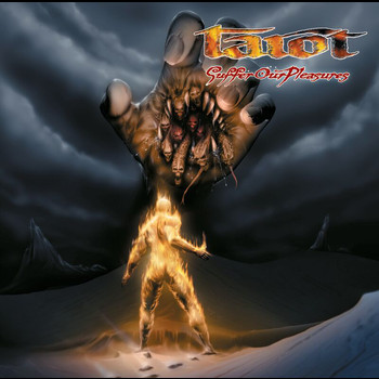 Tarot - Suffer Our Pleasures (International Version)