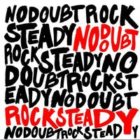 No Doubt - Rock Steady (UK Version (Ltd.))