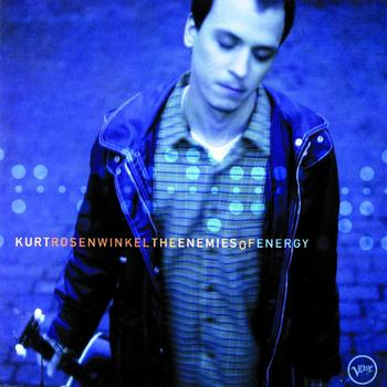Kurt Rosenwinkel - The Enemies Of Energy